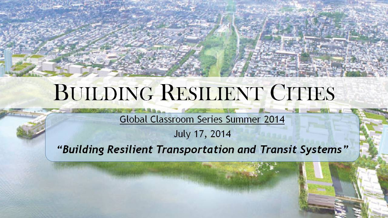Resilient Cities 06: Building Resilient Transportation and Transit Title Graphic